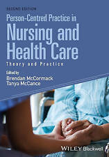 Person-Centred Practice in Nursing and Health Care: Theory and Practice by John Wiley & Sons Inc (Paperback, 2016)