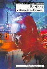 USED (LN) Barthes y El Imperio de Los Signos (Spanish Edition) by Peter Pericles