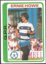 TOPPS 1979 FOOTBALLERS #164-QUUENS PARK RANGERS-FULHAM-ERNIE HOWE