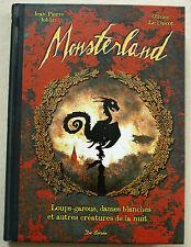 Monsterland Loups-garous dames blanche J P JOBLIN & O Le DISCOT éd De Borée 2013