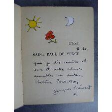 Jacques Prévert C'est à saint paul de Vence Bel envoi de Prévert enrichi de fleu