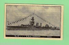 #D74.  1938-42  SHIPS  OF THE ROYAL NAVY CARD #30  HMS  CURACOA, CRUISER