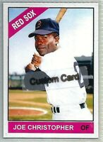 JOE CHRISTOPHER BOSTON RED SOX 1966 STYLE CUSTOM MADE BASEBALL CARD BLANK BACK