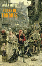 House of Tongues,Susan Wicks,New Book mon0000095677