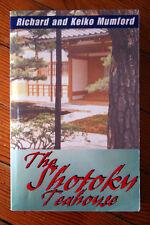 The Shotoku Teahouse by Richard and Keiko Mumford AUTHOR SIGNED 2000 Interracial
