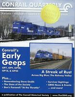 Conrail Quarterly: Fall 2018 DOUBLE ISSUE: The CONRAIL Historical Society - NEW