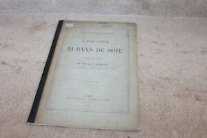 L'industrie des rubans de soie. extrait du rapport de Natalis Rondot (1875)