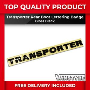 FOR VW T5 TRANSPORTER GLOSS BLACK TRANSPORTER LETTERING REAR BOOT BADGE EMBLEM