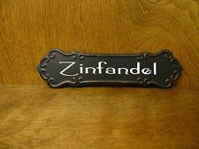 "WINE SIGNS #33867D ZINFANDEL, 3.25"" x 12"" NEW from Retail Store, metal/hanger"