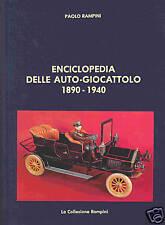 GSBÜ GSPKW ENCYCLOPEDIA DELLE AUTO-GIOCATTOLO 1890-1940 Rampini