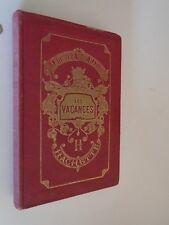 LA CONTESSE DE SEGUR - LES VACANCES - Librairie Hachette