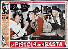 fotobusta cinema LA PISTOLA NON BASTA a.quinn, katy jurado; Harry Horner