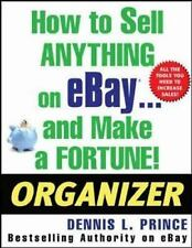 How to Sell Anything on eBay . . . and Make a Fortune! Organizer (How to Sell An