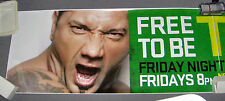 WWE 12 FT. BATISTA SMACKDOWN RARE POSTER/BUS STICKER ROLLED NEVER FOLDED