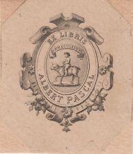 § Ex-libris Albert PASCAL (1811-1882), banquier à Marseille §