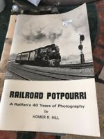 Railroad Potpourri a Railfan's 40 Years of Photography By Homer Hill 1974 80 pag