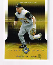 CRAIG WILSON 2004 ULTIMATE COLLECTION BASE CARD # /675 PITTSBURGH PIRATES