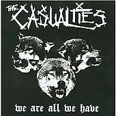 The Casualties - We Are All We Have (2009)   MINT-