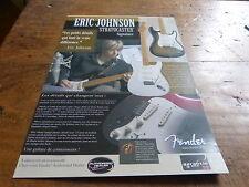ERIC JOHNSON - Publicité de magazine / Advert FENDER !!!