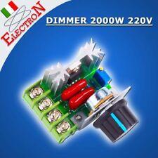 DRIVER AC 2000W 220V - DIMMER REGOLATORE VELOCITA' MOTORI LAMPADE TEMPERATURA
