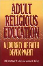 Adult Religious Education: A Journey of Faith Development-ExLibrary