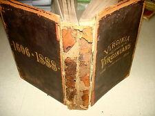 1888 VIRGINIA AND VIRGINIANS 1606 – 1888 Vol I Brock HB NR