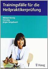 Trainingsfälle für die Heilpraktikerprüfung von Herzog, ... | Buch | Zustand gut