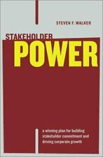 Stakeholder Power: A Winning Plan for Building Stakeholder Commitment and