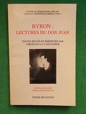 BYRON LECTURES DU DON JUAN DIR  C LA CASSASAGNERE CENTRE DU ROMANTISME ANGLAIS