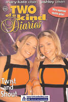 Twist and Shout (Two Of A Kind Diaries, Book 36), Olsen, Ashley, Olsen, Mary-Kat