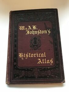The Half-Crown Historical Atlas by W. & A. K. Johnston Hard Back