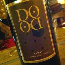 6 bottles DODO SANGIOVESE (CORTONA ) 2013 PANE E  VINO ( da 02/2017)