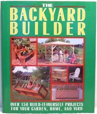 THE BACKYARD BUILDER Warde Garden Home Yard Projects Instruction Construction
