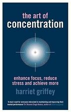The Art of Concentration: Enhance Focus-ExLibrary