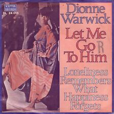 7inch DIONNE WARWICKlet me go to himGERMAN EX+ (S1218)