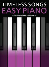 Timeless Love Songs For Easy Piano Learn to Play Beginner Keyboard Music Book