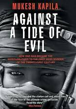 Against a Tide of Evil: How One Man Became the Whistleblower to the First Mass M