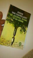 Didier Van Cauwelaert - Le Journal intime d'un arbre (dédicacé)