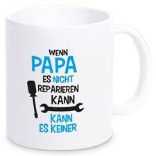"""Tasse """"Wenn Papa es nicht reparieren kann, kann es keiner"""" Kaffeetasse Werkstatt"""