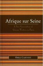 After the Empire the Francophone World and Postcolonial France Ser.: Afrique...