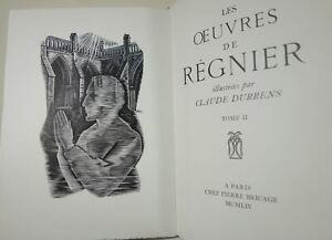 Oeuvres de REGNIER illustrées par Claude DURRENS 2/2 NUM vélin de Rives BRICAGE