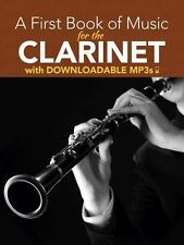 A First Book of Music for the Clarinet: With Downloadable MP3s (Paperback or Sof