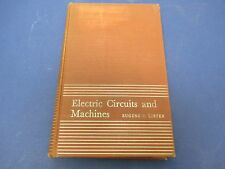 1945, Electric Circuits and Machines Book, HC, Eugene C. Lister, 360 Pages