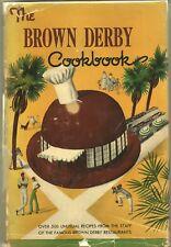 THE BROWN DERBY COOKBOOK by Brown Derby Staff DOUBLEDAY 1949 1ST HC