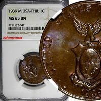 Philippines U.S. Administration Bronze 1939 M 1 Centavo NGC MS65 BN TONED KM#179