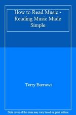 How to Read Music - Reading Music Made Simple,Terry Burrows