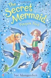 Penguin Peril (Secret Sirène) Par Sue Mongredien,Livre de Poche Used Livre Bon