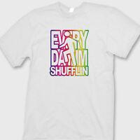 Everyday I'm Shufflin' Electronic Rock T-shirt LMFAO Party Anthem Tee Shirt