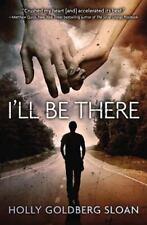 I'll Be There - LikeNew - Goldberg Sloan, Holly - Paperback