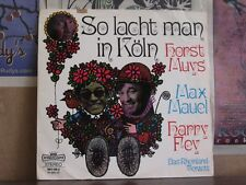 HORST MUYS MAX MAUEL HARRY FEY SO LACHT MAN IN KOLN LP